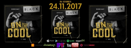 DJ Black feat. Mic - On The Cool