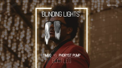 The Weeknd - Blinding Lights (Timbo vs. Phoryst Pump Bootleg)