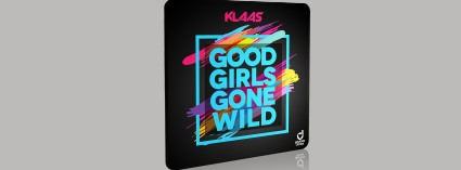Klaas - Good Girls Gone Wild