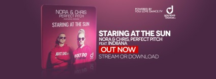 Nora & Chris & Perfect Pitch feat. Indiiana - Staring At The Sun