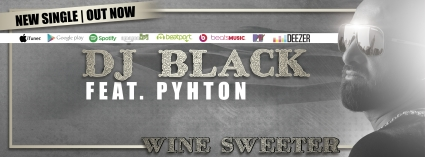 DJ Black feat. Pyhton - Wine Sweeter